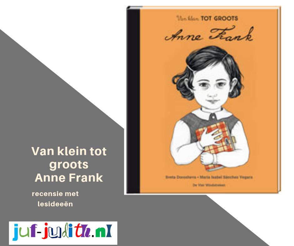 Recensie: Van klein tot groots Anne Frank