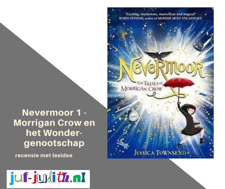 Recensie: Nevermoor 1 - Morrigan Crow en het wondergenootschap