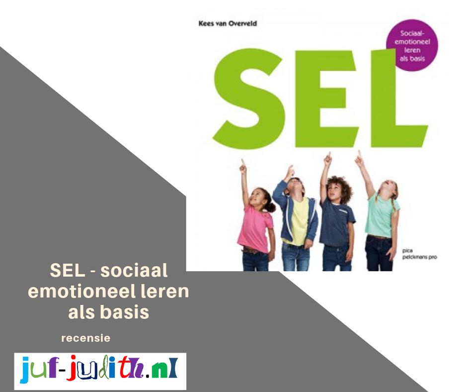 Recensie: SEL - Sociaal-emotioneel leren als basis