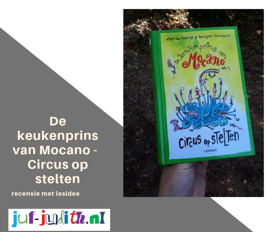 Recensie: De keukenprins van Mocano - Circus op stelten