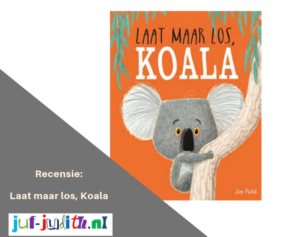 Recensie: Laat maar los, Koala