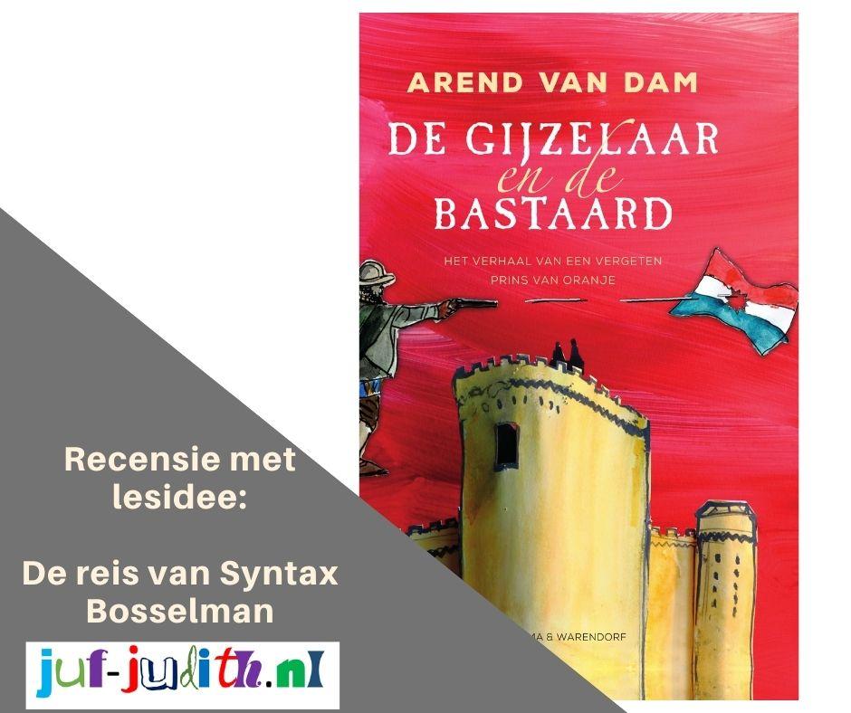 Recensie: De Gijzelaar en de Bastaard