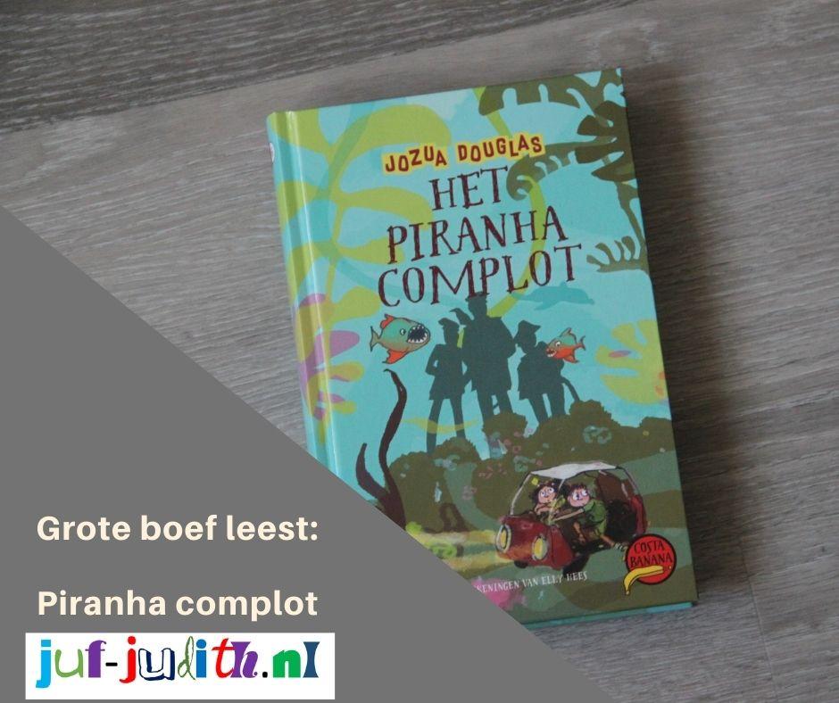 Grote boef leest: Het Piranha complot