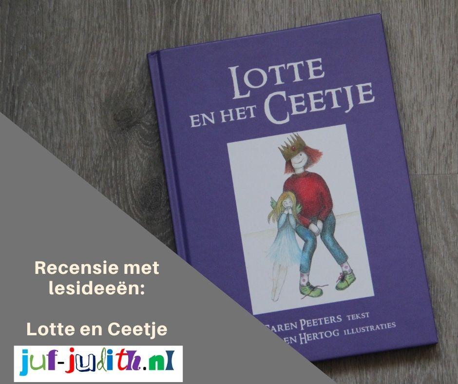 Recensie: Lotte en het Ceetje