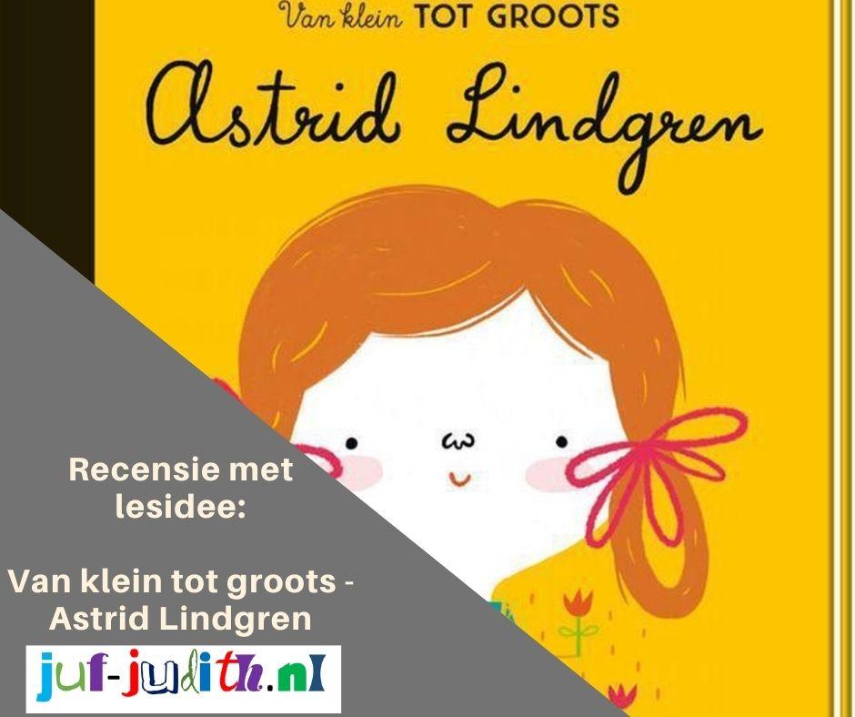 Recensie: Van klein naar groots Astrid Lindgren