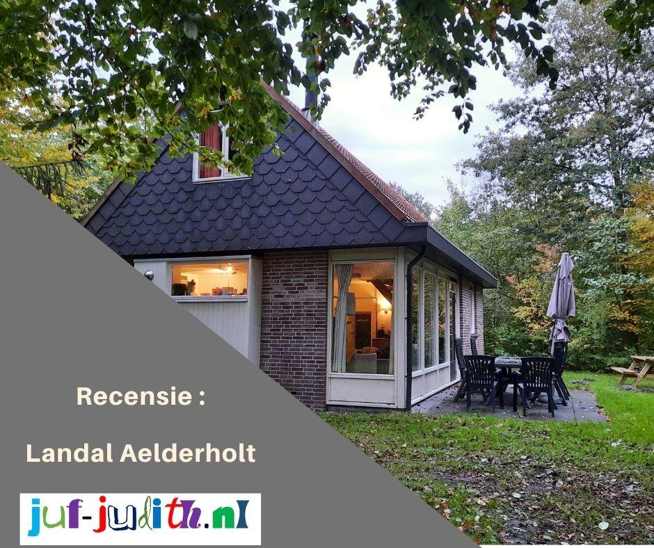 Recensie: Landal Aelderholt