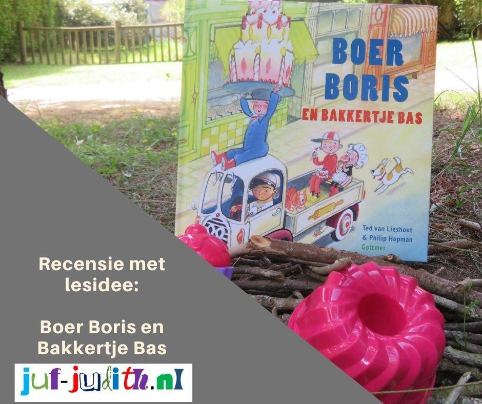 Recensie: Boer Boris en Bakkertje Bas